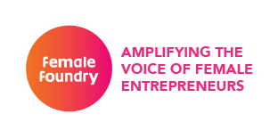 Female Foundry: Amplifying the voice of female entrepreneurs